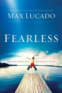 Fearless by max lucado, max lucado, fearless book review, fearless, lucado book review