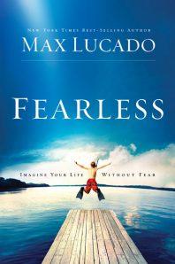 Fearless by max lucado, max lucado, fearless book review, fearless, lucado book review