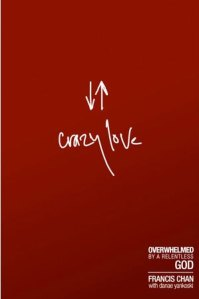 Crazy Love by Francin Chan, Crazy Love, Francis Chan, Crazy love book review, crazy love review, crazy love by chan, crazy love by francis chan book review, chan, christian book review, christian book reviews
