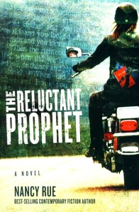 The Reluctant Prophet, Nancy Rue, crazy love, holy spirit, nudge, St. Augustine, FLorida, Harley, HOG, sacrament house, allison chamberlain