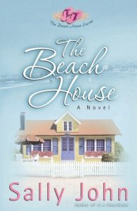 The Beach House, The Beach House series, beach house series, Sally John, San Diego, San Diego fiction, San Diego novel, beach lit, beach novel, beach fiction, character driven novel, character driven fiction