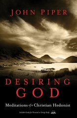 Desiring God, Desiring God revised edition, desiring god updated, john piper