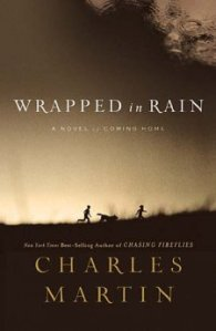 Wrapped in Rain, Charles Martin, Alabama, Jacksonville florida, clopton, resolving anger, forgiving, forgiveness