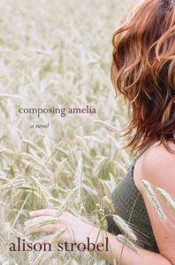 Composing Amelia, Alison Strobel, Los Angeles, Nebraska, book review
