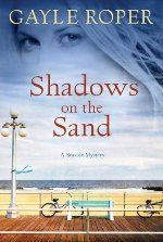 Shadows on the sand, gayle roper, new jersey, mystery, suspense novel
