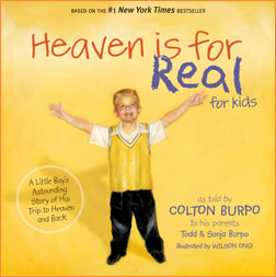Colton burpo, todd burpo, sonja burpo, boy who went to heaven, heaven is for real, heaven experience